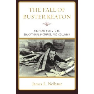 The Fall of Buster Keaton: His Films for MGM, Educational Pictures, and Columbia [平装]