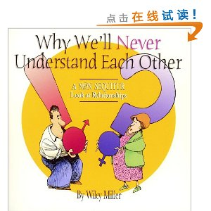 Why We'll Never Understand Each Other: A Non-Sequitur Look At Relationships [平装]