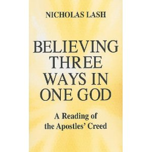 Believing Three Ways in One God: A Reading of the Apostles' Creed [平装]