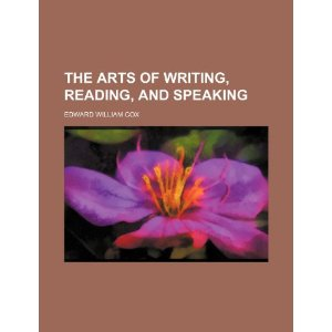 The Arts of Writing, Reading, and Speaking [平装]