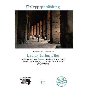 Lucius Julius Libo [Perfect Paperback]