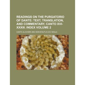 Readings on the Purgatorio of Dante Volume 2 [平装]
