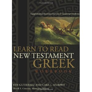 Learn to Read New Testament Greek: Supplemental Exercises for Greek Grammar Students [平装]