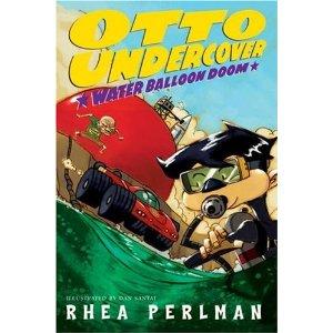 Otto Undercover #3: Water Balloon Doom [平装]