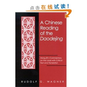 A Chinese Reading of the Daodejing: Wang Bi's Commentary on the Laozi with Critical Text and Translation [精装]